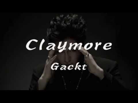 Claymore By Gackt Lyrics