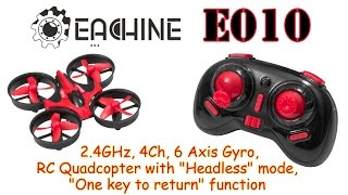 Eachine E010 Mini 2.4GHz, 4Ch, 6 Axis Gyro, RC Quadcopter with Headless and One key to return (RTF)
