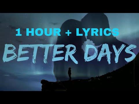 OneRepublic - Better Days (1 Hour Loop)