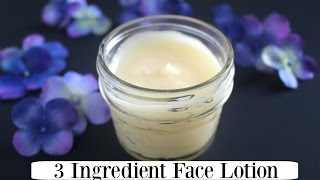 3 Ingredient 100% Natural Face Lotion - Easy & Nourishing