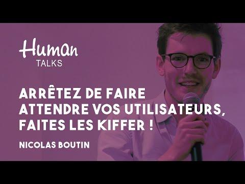 Arrêtez de faire attendre vos utilisateurs, faites les kiffer ! par Nicolas Boutin