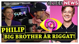BIG BROTHER FAVORISERAR DELTAGARE ! #CLUEENEWS INTERVJU MED PHILIP WESSELHOFF