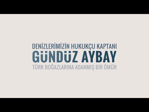 Denizlerimizin Hukukçu Kaptanı: Gündüz Aybay - Lawyer and Ca