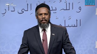 Justice, Foundation for Lasting Peace - Imam Azhar Haneef - Jalsa Salana West Coast USA 2018