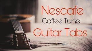 Nescafe Guitar Tab