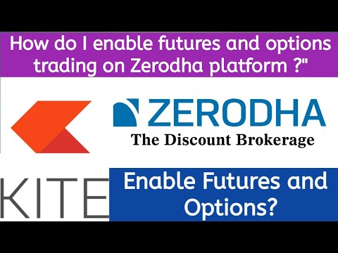Futures and options trading zerodha