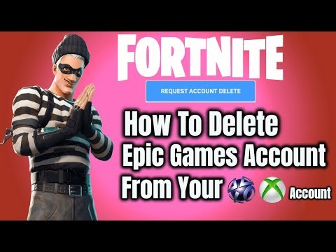 Fortnite How To Delete Epic Games Account From Your PS4 XBOX Account