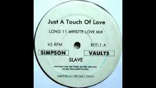Slave ‎- Just A Touch Of Love (Paul Simpson Remix)