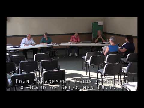 Town Management Study Committee & Board of Selectmen 08.15.18