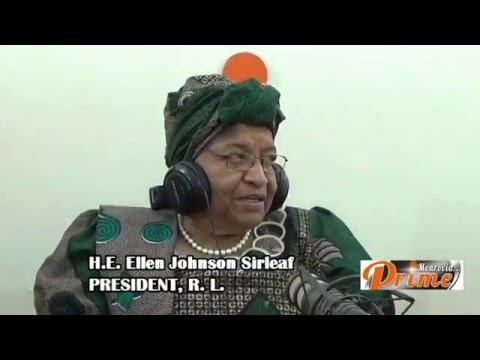 PREZ SIRLEAF ON PRIME 105 5 FM