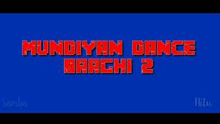 Mundiyan Song | Baaghi 2 | Pralaya_-_ & _-_Trushna _-_Bollywood Dance choreography ||Cover Dance||