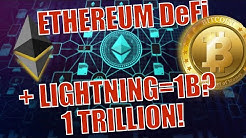 BREAKING! Eth DeFi +BTC Lightning = 1BILLION EXPLODING to 1 TRILLION!! ETH Price Prediction & Exit!