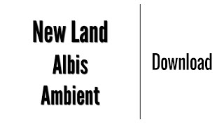 New Land - Albis | Download