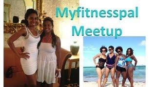 My Miami Vacation & Myfitnesspal Meetup