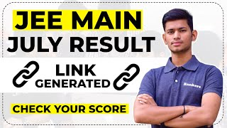 JEE Main July Result | Link Generated | Check Your score | JEE Main 2021 Result