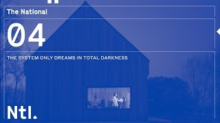 The National - The System Only Dreams in Total Darkness