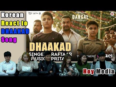Korean React to 'Dhaakad – Dangal' Song [ENG SUB]