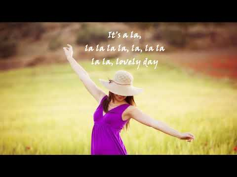 Its a lovely day! lyrics- Kathryn Ostenberg