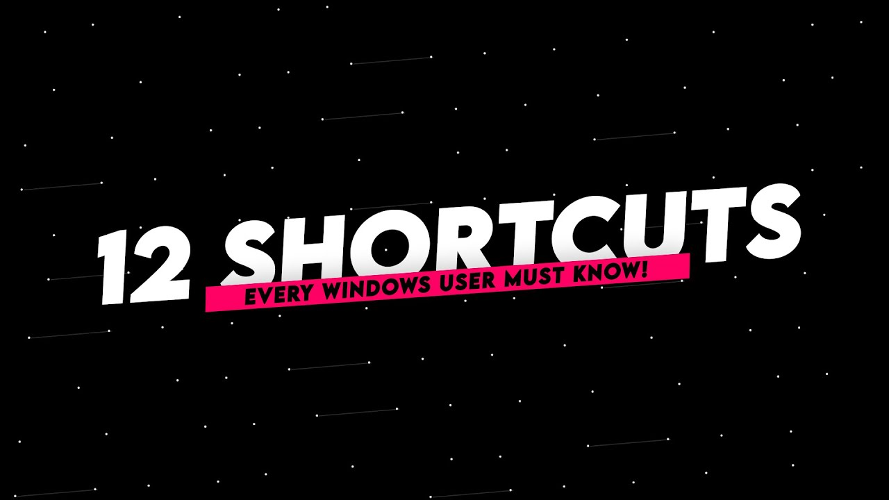 12 Shortcuts EVERY Windows User MUST Know!