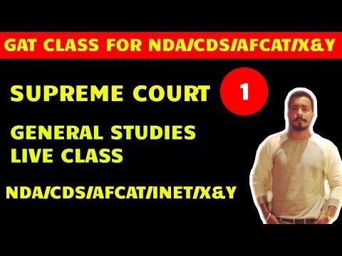 # 1 SUPREME COURT- GAT CLASS FOR NDA | CDS | AFCAT | X & Y
