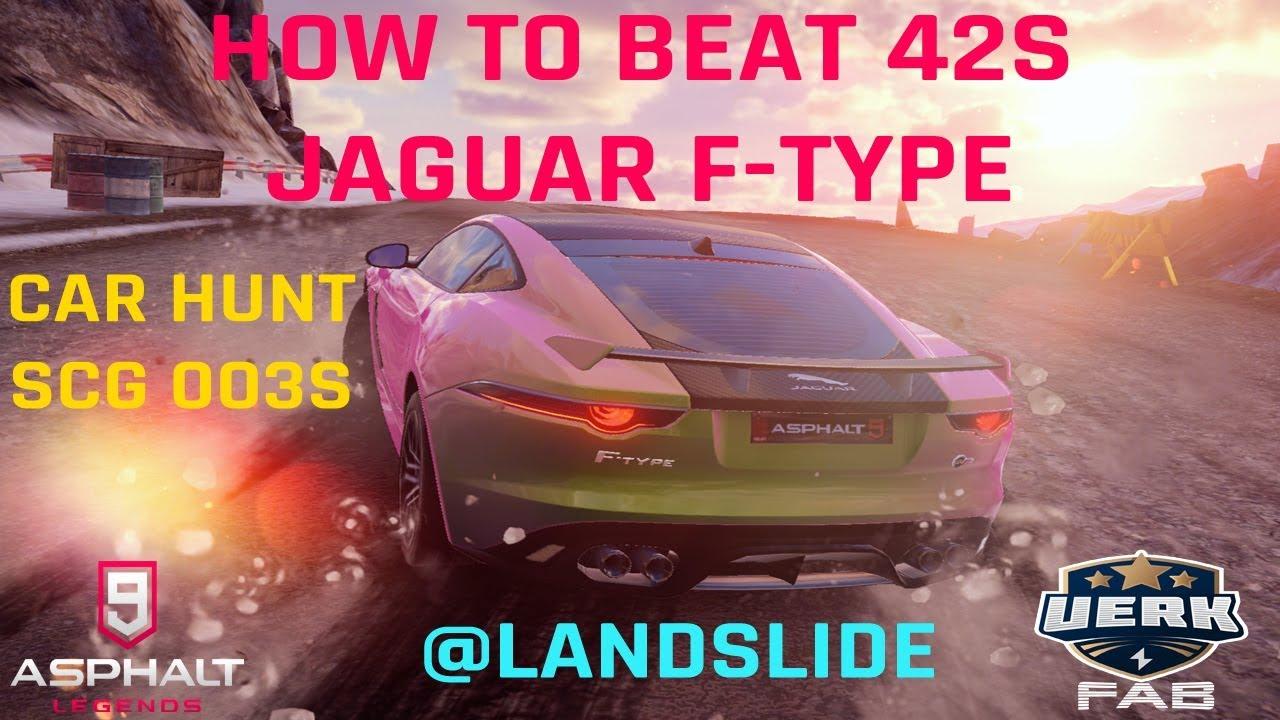 Asphalt 9 | Car Hunt: SCG 003S | How to beat 42S with Jaguar F-Type SVR |  39 537 Landslide