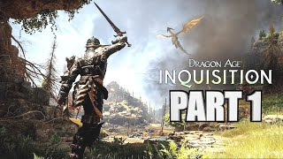 Dragon Age Inquisition Let's Play Part 1 - PS4 Gameplay 1080P