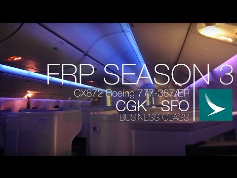 FRP S3E4 - Cathay Pacific CX872 Longhaul Business Experience | HongKong HKG - San Francisco SFO