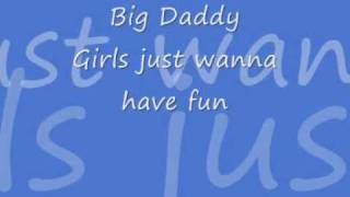 Watch Big Daddy Girls Just Wanna Have Fun video