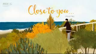 Gambar cover [lyrics + vietsub] Close to you - Vương Lệ Đình Olivia Ong