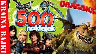 DRAGONS • 500 NAKLEJEK• RUSZAMY PO WIELKĄ PRZYGODĘ Z CZKAWKĄ I SZCZERBATKIEM!