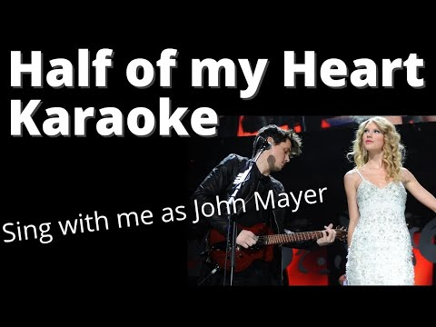 Half Of My Heart Karaoke With Female Backing By Amy!