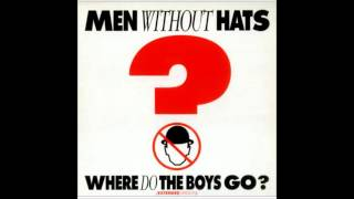 Men Without Hats - Where Do The Boys Go (Whoa-Oh Mix)