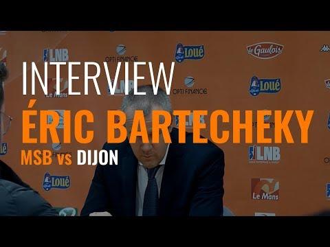 Itw Eric BARTECHEKY - MSB/DIJON