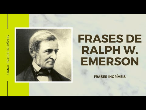 Frases geniais de Ralph Waldo Emerson