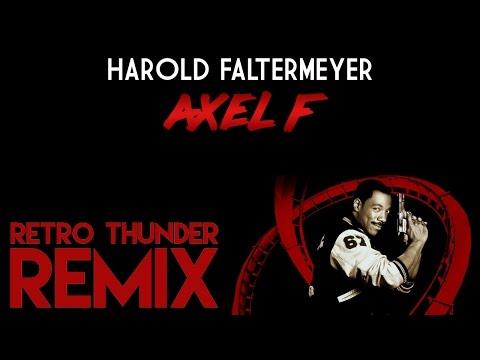 Harold Faltermeyer - Axel F (Retro Thunder Remix)
