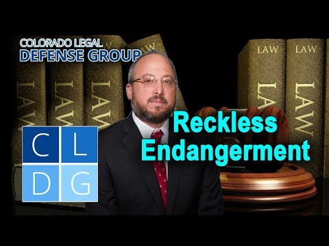 "Who can be prosecuted for ""reckless endangerment"" in Colorado?"