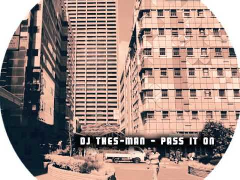 DJ Thes-Man -  Pass It On