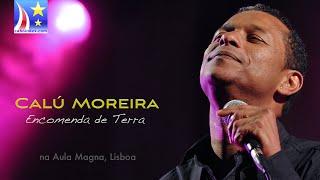 Calú Moreira - Encomenda de Terra (Acompanhamento de Luxo)