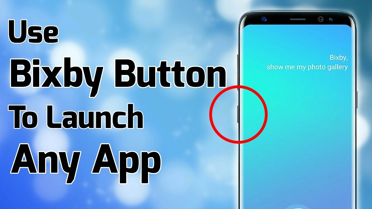 How to Change/Remap Bixby Button on Samsung Galaxy S8/S8+ to