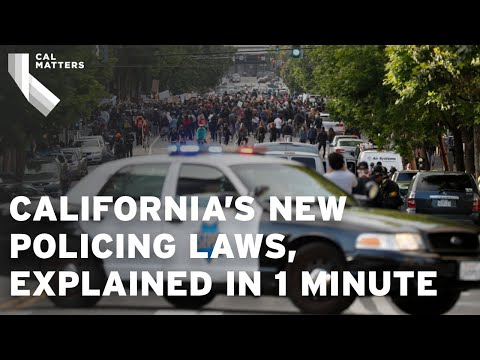 New policing laws in California, explained in 1 minute
