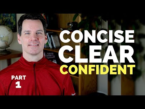 Effective Communication Skills Training: Concise, Clear, Confident  (Part 1 Of 7) | Long-windedness