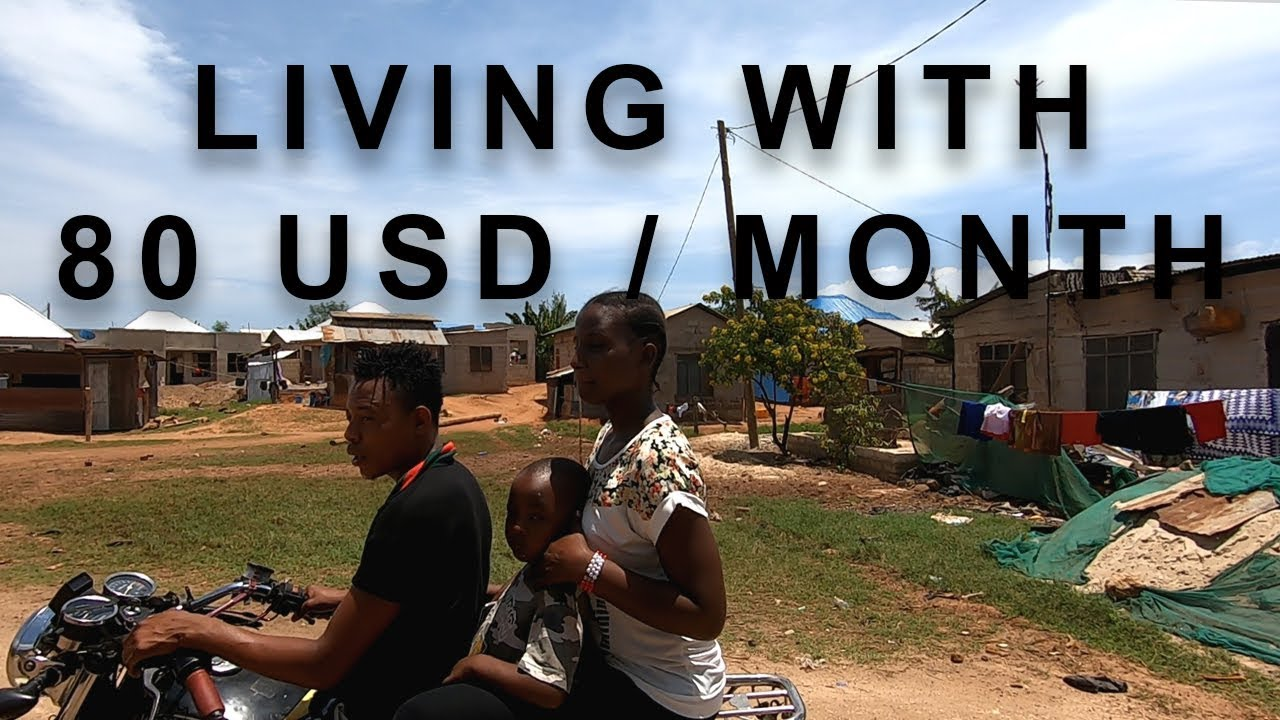 Living With 80 Usd A Month In Dar Es Salaam Tanzania