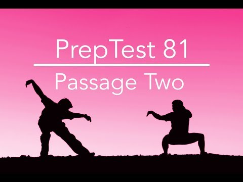 PrepTest 81, Section 1, Passage 2, LSAT Prep with Dave Hall of Velocity Test Prep