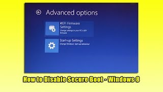 How to Disable Secure Boot - Windows 8