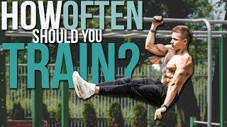 How many times a WEEK should you train? Calisthenics