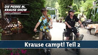 Krause campt! – Teil 2