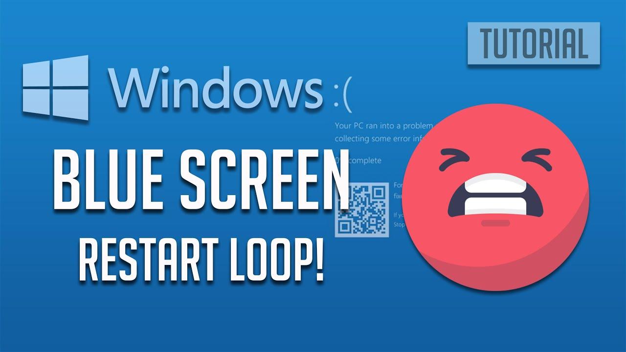 Windows 10 Blue Screen Restart Loop – How To Troubleshoot [2021]