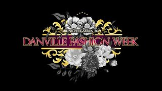 Danville Fashion Week 2019 Recap