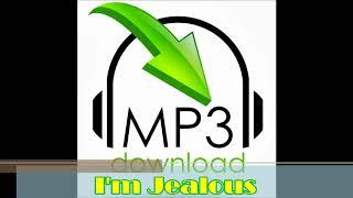 I'm Jealous ( MP3 )