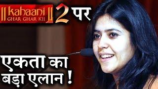 Ekta Kapoor's Big Announcement on 'Kahani Ghar Ghar Kii 2' !